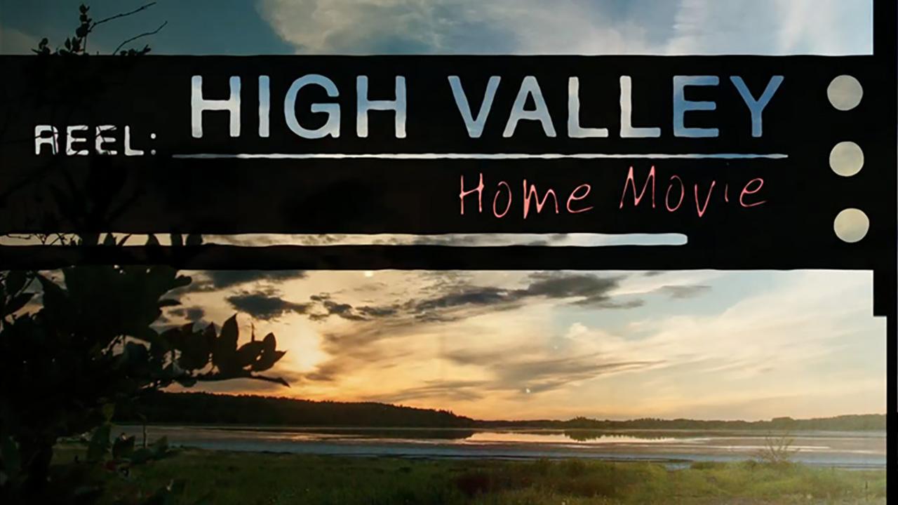 HighValleyHomeMovie1280x720